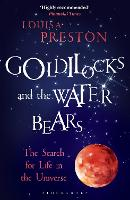 Goldilocks and the Water Bears: The...