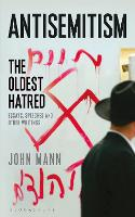 Anti-Semitism: The Oldest Hatred