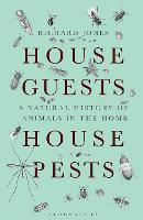 House Guests, House Pests: A Natural...