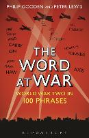 The Word at War: World War Two in 100...