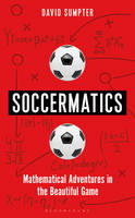 Soccermatics: Mathematical Adventures...