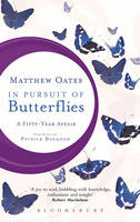 In Pursuit of Butterflies: A...