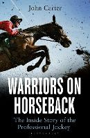 Warriors on Horseback: The Inside...