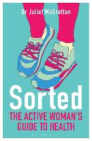 Sorted: The Active Woman's Guide to...