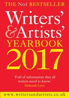 Writers' & Artists' Yearbook: 2017