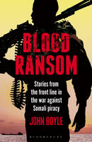 Blood Ransom: Stories from the Front...