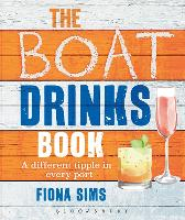 The Boat Drinks Book: A Different...