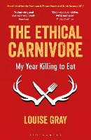 The Ethical Carnivore: My Year ...