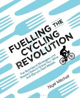 Fuelling the Cycling Revolution: The...