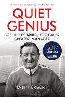 Quiet Genius: Bob Paisley, British...