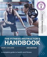 The Fitness Instructor's Handbook: A...