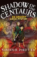Shadow of the Centaurs: An Ancient...