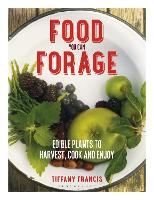 Food You Can Forage: Edible Plants to...