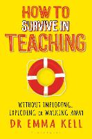 How to Survive in Teaching: Without...