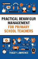 Practical Behaviour Management for...