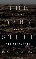 The Dark Stuff: Stories from the...