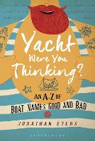 Yacht Were You Thinking?: An A-Z of...
