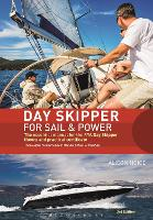 Day Skipper for Sail and Power: The...