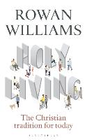 Holy Living: The Christian Tradition...