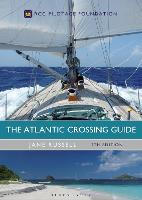 The Atlantic Crossing Guide 7th...