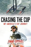 Chasing the Cup: My America's Cup...