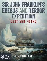 Sir John Franklin's Erebus and Terror...