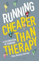 Running: Cheaper Than Therapy: A...
