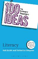 100 Ideas for Primary Teachers: Literacy