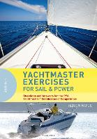 Yachtmaster Exercises for Sail and...