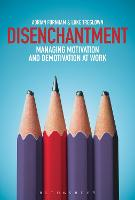 Disenchantment: Managing Motivation...