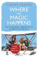 Where the Magic Happens: How a Young...
