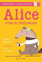 Alice Goes to Hollywood: A Bloomsbury...