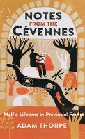 Notes from the Cevennes: Half a...