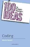 100 Ideas for Primary Teachers: Coding