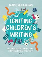 Igniting Children's Writing: 50 games...