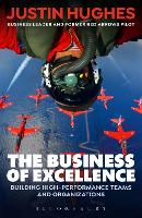 The Business of Excellence: Building...