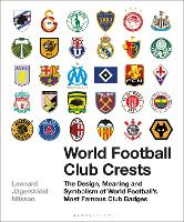 World Football Club Crests: The...