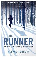 The Runner: Four Years Living and...