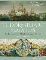 Tudor and Stuart Seafarers: The...