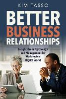 Better Business Relationships:...