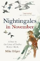Nightingales in November: A Year in...