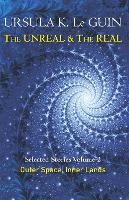 The Unreal and the Real: Selected...