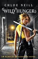 Wild Hunger: An Heirs of Chicagoland...
