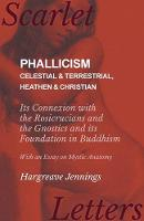 Phallicism - Celestial and...
