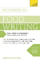 Get Started in Food Writing: Teach...