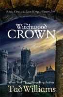 The Witchwood Crown: Book One of The...