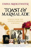 Toast & Marmalade: Stories from the...