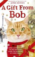 A Gift from Bob: How a Street Cat...