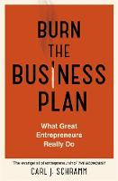 Burn The Business Plan: What Great...