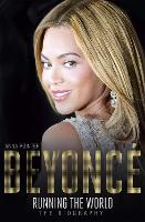 Beyonce: Running the World: The...